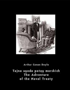 Tajna ugoda potęg morskich. The Adventure of the Naval Treaty - Arthur Conan Doyle