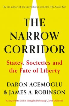The Narrow Corridor - Daron Acemoglu, Robinson James A.