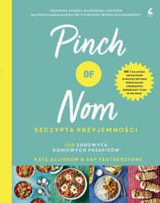 Pinch of Nom - Allinso Kate, Kay Featherstone