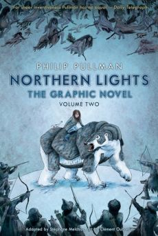 Northern Lights - The Graphic Novel Volume 2 - Clement Oubrerie, Phillip Pullman