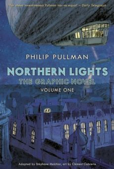 Northern Lights - The Graphic Novel Volume 1 - Clement Oubrerie, Phillip Pullman