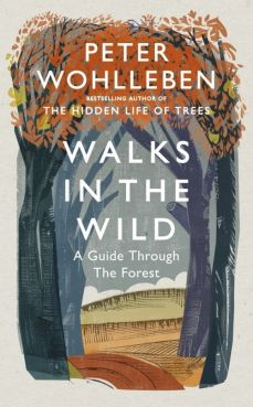 Walks in the Wild - Peter Wohlleben