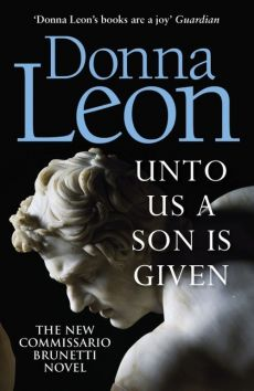 Unto Us a Son Is Given - Donna Leon