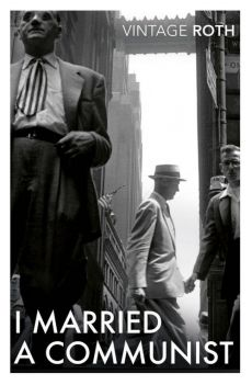 I Married a Communist - Phillip Roth