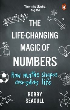The Life-Changing Magic of Numbers - Bobby Seagull
