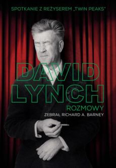 David Lynch. Rozmowy - Richard A. Barney