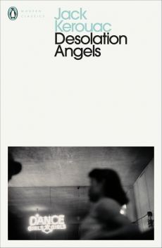 Desolation Angels - Jack Kerouac