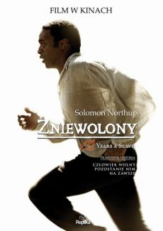 Zniewolony. 12 Years a Slave - Solomon Northup