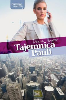 Tajemnica Pauli - Denise Hunter