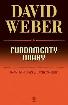Fundamenty wiary - David Weber