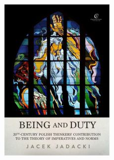 Being and Duty - Jacek Jadacki