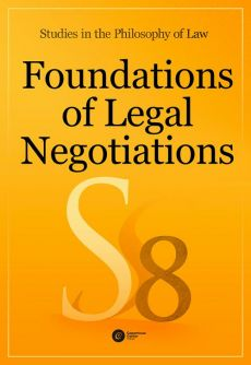Foundations of Legal Negotiations. Studies in the Philosophy of Law vol. 8 - Praca zbiorowa