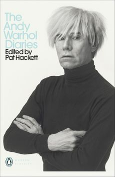 The Andy Warhol Diaries Edited by Pat Hackett - Andy Warhol