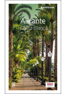 Alicante i Costa Blanca Travelbook - Dominika Zaręba