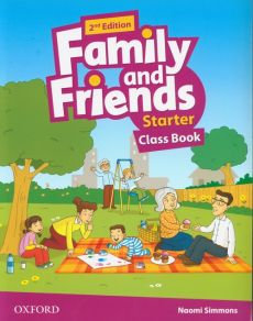 Family and Friends Starter Class Book - Naomi Simmons