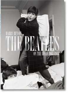 Harry Benson:The Beatles On the Road, 1964-1966