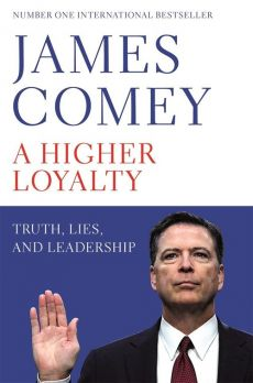A Higher Loyalty - James Comey