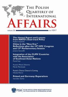 "The Polish Quarterly of International Affairs 4/2017 - China in the ""New Era:"" Reflections after the 19th CPC Congress and 13th Parliamentary Session - Hieronim Grala, Justyna Szczudlik, Marek Kornat, Marek Menkiszak, Nikolai Petrov, Paweł Soja, Robert Kupiecki, Stanisław Żerko"
