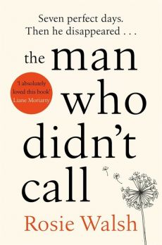 The Man Who Didnt Call - Rosie Walsh