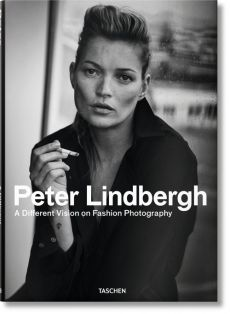 Peter Lindbergh. A Different Vision on Fashion Photography - Lindbergh  Peter, Thierry-Maxime Loriot
