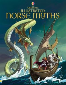 Illustrated Norse myths - Alex Frith, Louie Stowell