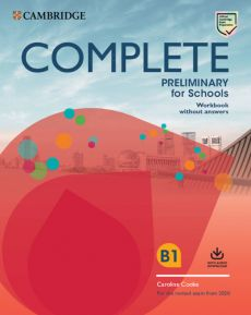 Complete Preliminary for Schools Workbook without answers B1 - Caroline Cooke