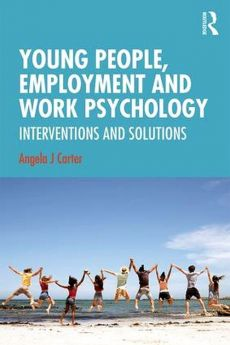 Young People, Employment and Work Psychology - Carter Angela J.