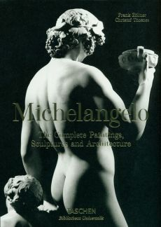 Michelangelo The Complete Paintings, Sculptures and Architecture - Christof Thoenes, Frank Zöllner