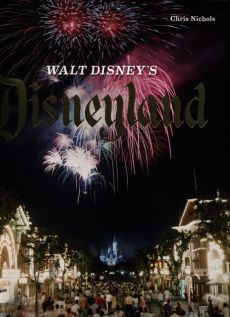 Walt Disneys Disneyland - Chris Nichols
