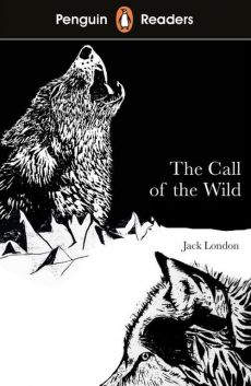 Penguin Readers Level 2 The Call of the Wild - Jack London