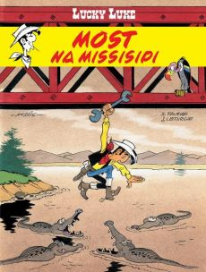 Lucky Luke Most na Missisipi - Xavier Fauche, Jean Léturgie
