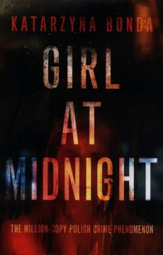 Girl at Midnight - Katarzyna Bonda