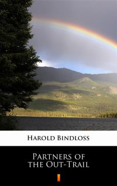 Partners of the Out-Trail - Harold Bindloss