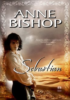 Sebastian Tom 1 Efemera - Anne Bishop