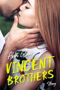 Vincent brothers. Tom 2 - Abby Glines