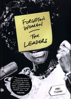Forgotten Women: The Leaders - Zing Tsjeng