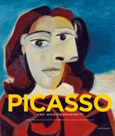 Picasso and Spanish Modernity - Eugenio Carmona