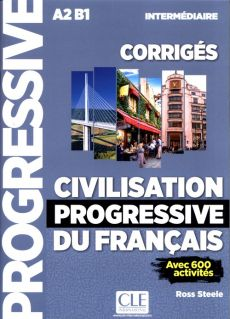 Civilisation progressive du francais Intermediaire - Ross Steele