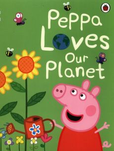 Peppa Pig Peppa Loves Our Planet