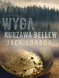 Wyga. Kurzawa Bellew - Jack London