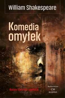 Komedia omyłek - William Shakespeare
