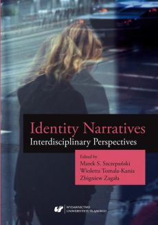 """Identity Narratives. Interdisciplinary Perspectives - 08 """"The Fear of Small Numbers""""? (Re)constructing Identities of American and European Muslims"""