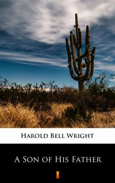 A Son of His Father - Harold Bell Wright