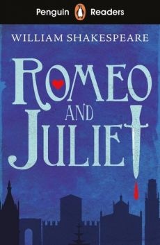 Penguin Reader Starter Level Romeo and Juliet - William Shakespeare