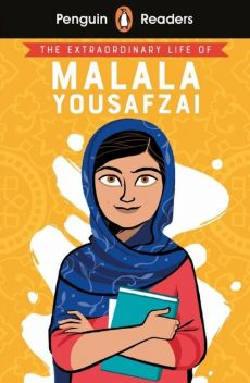 Penguin Reader Level 2: The Extraordinary Life of Malala Yousafzai