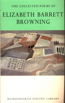 Collected Poems of Elizabeth Barrett Browning