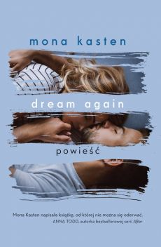 Dream again - Mona Kasten