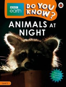 BBC Earth Do You Know? Animals at Night