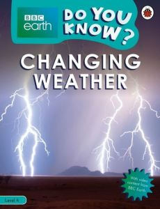 BBC Earth Do You Know? Changing Weather
