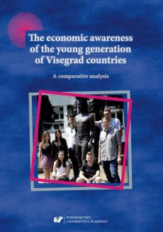 The economic awareness of the young generation of Visegrad countries. A comparative analysis - Chapter 1 - Urszula Swadźba: Theorethical and methodological basis of the research